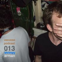 Vesvese Podcast 013 – Arman Akinci, Shrimpy