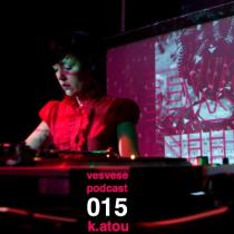 Vesvese Podcast 015 – K.atou