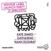 Vesvese Label Launch Party w/Kate Simko, Gathaspar, Kaan Duzarat