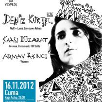 Vesvese Gecesi: Deniz Kurtel (Live), Kaan Duzarat, Arman Akinci