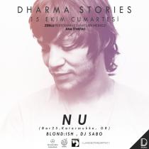 Dharma Stories – NU, Blond:ish, DJ Sabo
