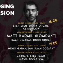 Otto Alacati Closing Sessions – Matt Karmil and more…